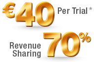 Ђ40 Per Trial, 70% Revenure Sharing
